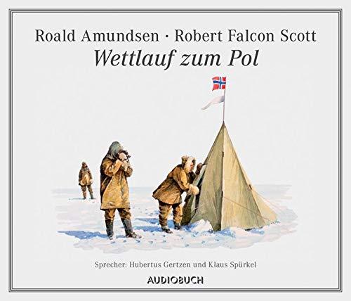Wettlauf zum Pol - 1 CD mit 76 Min.