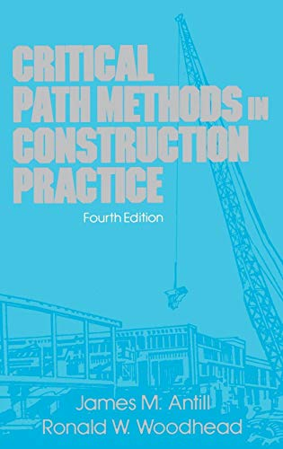 Critical Path Methods in Construction Practice