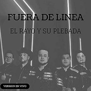 El Rayo Y Su Plebada (En Vivo)