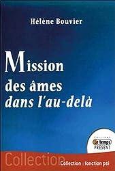 Mission des âmes dans l'au-delà de Hélène Bouvier