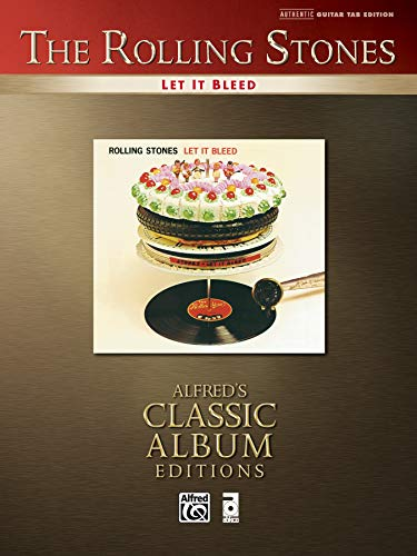 The Rolling Stones: Let It Bleed: Authentic Guitar Tab Edition