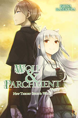 Wolf & Parchment: New Theory Spice & Wolf, Vol. 3 (light novel) (Wolf & Parchment, 3)