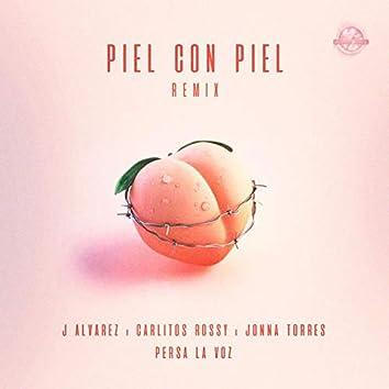 Piel Con Piel (Remix)