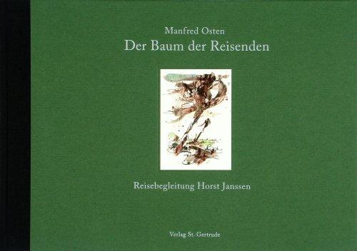 Der Baum der Reisenden: Reisebegleitung Horst Janssen