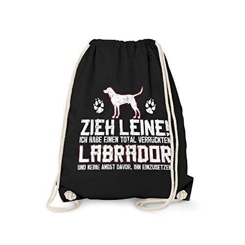 Fashionalarm Turnbeutel - Zieh Leine - verrückter Labrador   Fun Rucksack mit lustigem Spruch Geschenk Idee Rasse Hunde Retriever Besitzer Gassi, Farbe:schwarz