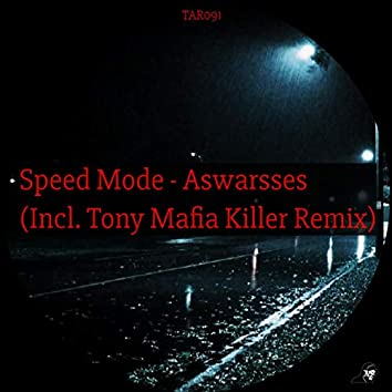 Aswarsses (Incl. Tony Mafia Killer Remix)