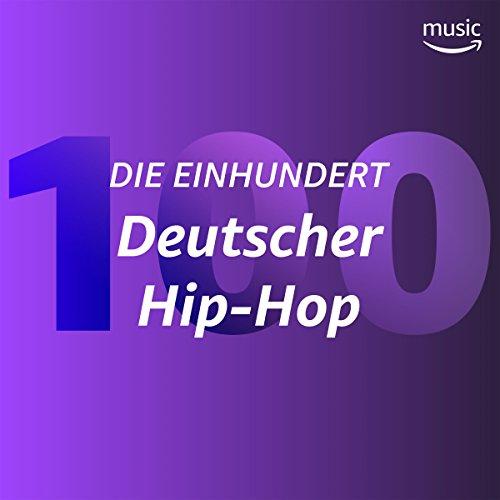 Die Einhundert: Deutscher Hip-Hop