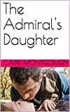 The Admiral's Daughter (Men of Action)