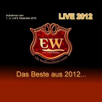 Ein Weihnachtstraum Live 2012 (Von Uwe Müller)