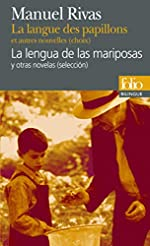 La langue des papillons et autres nouvelles (choix)/La lengua de las mariposas y otras novelas (selección) de Manuel Rivas