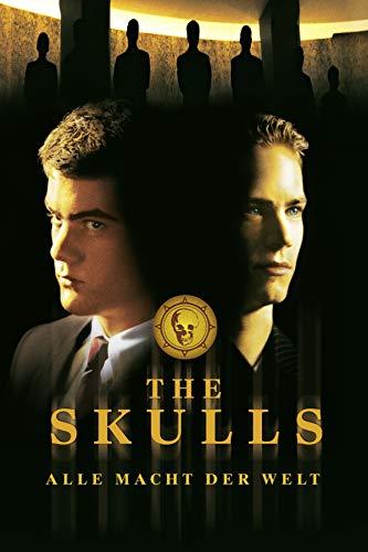 The Skulls - Alle Macht der Welt [dt./OV]