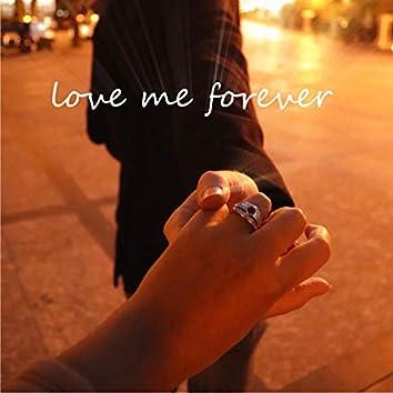 Love me forever (feat. Mariateresa & Giovanni Prestinicola)