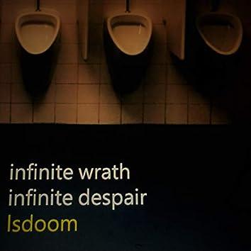 Infinite Wrath Infinite Despair