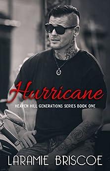 Hurricane (Heaven Hill Generations Book 1) by [Laramie Briscoe]