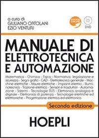 Manuale di elettrotecnica e automazione. Con DVD