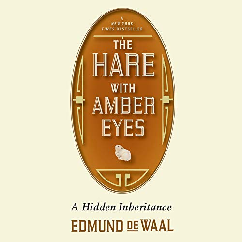 A Familys Century of Art and Loss The Hare with Amber Eyes