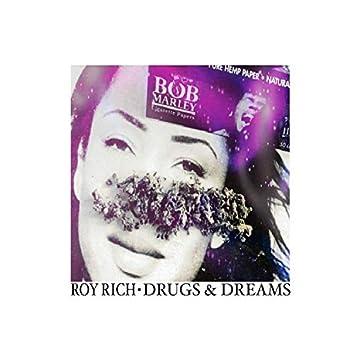 Drugs & Dreams