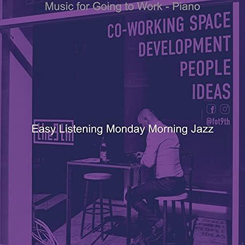 Easy Listening Monday Morning Jazz