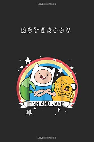 Notebook: Cn Adventure Time Finn Jake Rainbow Banner Graphic Notebook 6'' x 9'' x 112 Pages White Paper Blank Journal with Black Cover Cute Gift for Baby - Family - Friends - and Loved Ones