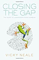 Closing the Gap: The Quest to Understand Prime Numbers