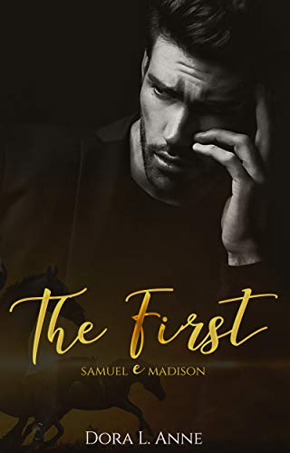 The First - Samuel e Madison