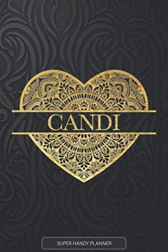 Candi: Candi Planner, Calendar, Notebook ,Journal, Gold Heart Design With The Name Candi