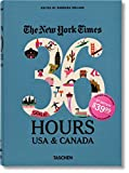 The New York Times. 36 Hours. Usa & Canada - 2nd Edition (Weekends on the Road) [Idioma Inglés]: VA
