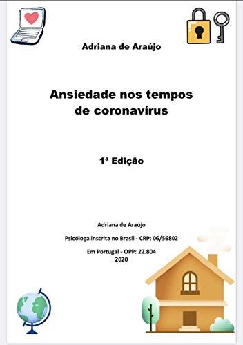 Ansiedade nos tempos de coronavírus (Pandemia - Coronavírus Livro 1) (Portuguese Edition)