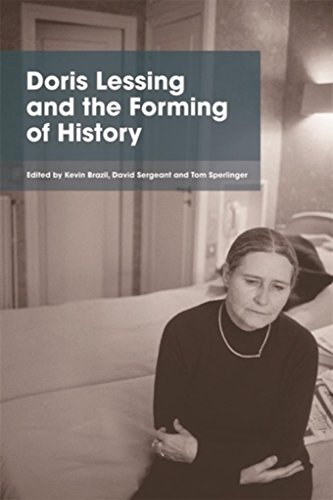 Doris Lessing and the Forming of History (English Edition)