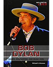 Bob Dylan (Influential Lives)