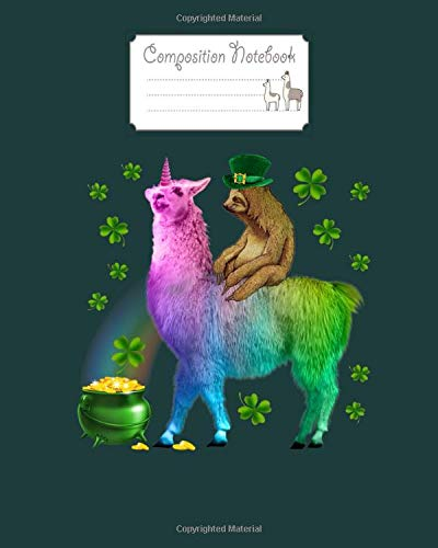 Composition Notebook: leprechaun sloth riding llama unicorn st patricks day 4 - for men woman Journal/Notebook Blank Lined Ruled 100 pages 8x10 inches
