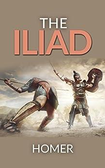 The Iliad by [Homer]