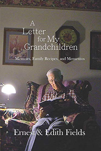 A Letter for My Grandchildren: Memoirs, Family Recipes, and Mementos