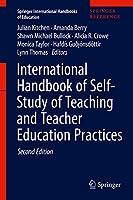 International Handbook of Self-Study of Teaching and Teacher Education Practices (Springer International Handbooks of Education)