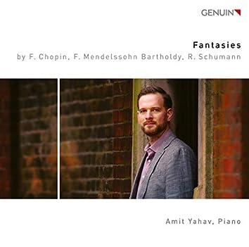 Chopin, Mendelssohn & R. Schumann: Piano Fantasies