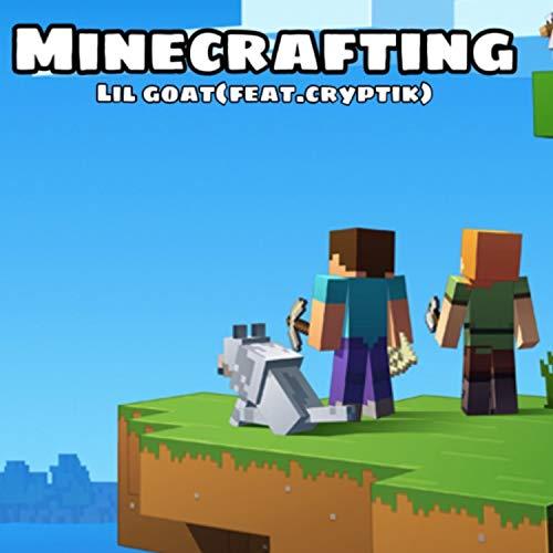Minecrafting