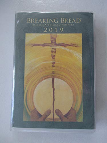 Breaking Bread with Daily Mass Propers 2019
