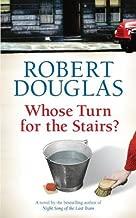 Whose Turn for the Stairs?[WHOSE TURN FOR THE STAIRS][Paperback]