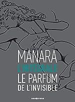 Le Parfum de l'invisible - L'intégrale noir et blanc NE de Milo Manara