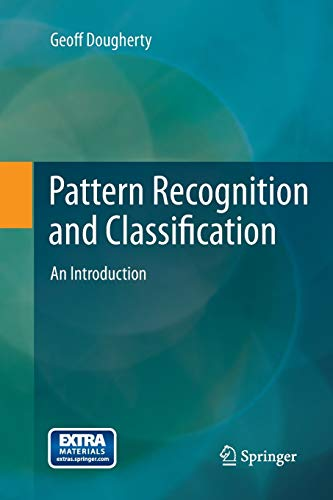 Download Pattern Recognition and Classification: An Introduction 1493953354