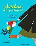 Arthur et les gens très pressés - Album dès 3 ans