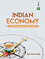 Indian Economy by Ramesh Singh (11th Edition) for Civil Services and Other Competitive Exams
