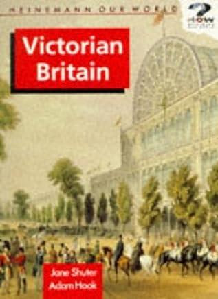 Victorian Britain (Heinemann Our World) by Jane Shuter (1992-10-05)