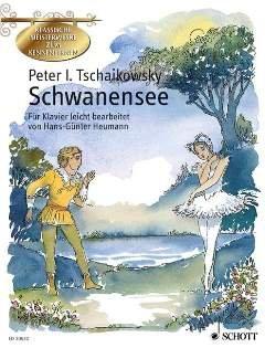 SCHWANENSEE OP 20 - arrangiert für Klavier [Noten / Sheetmusic] Komponist: TSCHAIKOWSKY PJOTR ILJITSCH aus der Reihe: KLASSISCHE MEISTERWERKE ZUM KENNENLERNEN
