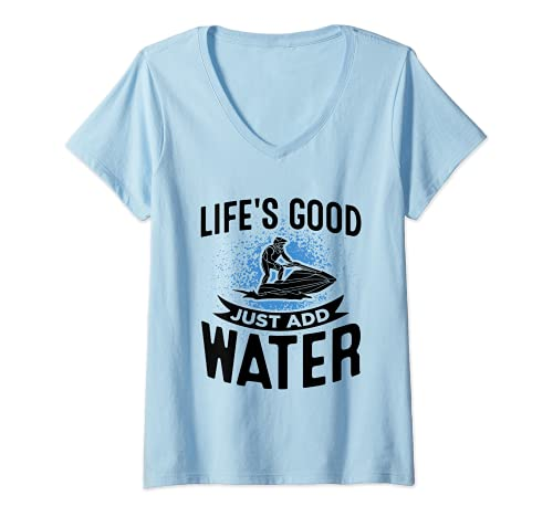 Mujer Jet Ski Life's Good Agregue agua Scooter Jet Ski Camiseta Cuello V