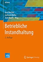 Betriebliche Instandhaltung (VDI-Buch)