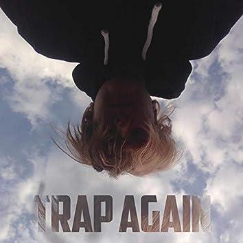 Trap Again