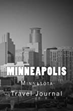 Minneapolis: Minnesota Travel Journal 150 Lined Pages, 6 x 9, Softcover