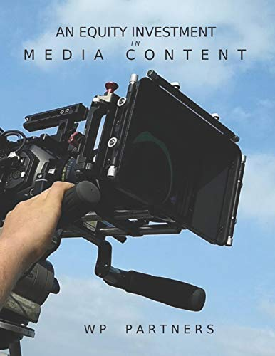An Equity Investment in Media Content