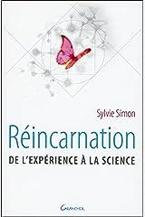 Réincarnation - De l'expérience à la science Broché